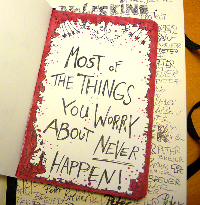 Most of the Things you worry about never happen